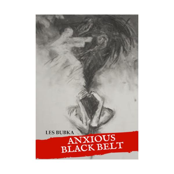 Anxious Black Belt - PDF
